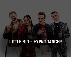 little-big-hypnodancer-klip-pesni