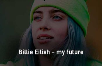 billie-eilish-my-future-klip-pesni