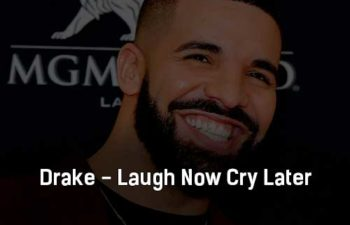 drake-laugh-now-cry-later-klip-pesni