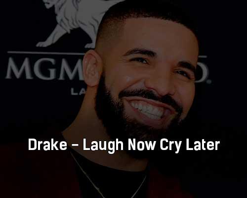 drake-laugh-now-cry-later-klip-pesni