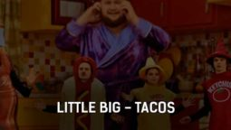 little-big-tacos-klip-pesni