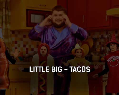 little-big-tacos-klip-pesni