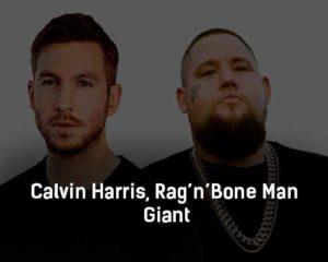 calvin-harris-rag-n-bone-man-giant-klip-pesni