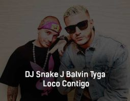 dj-snake-j-balvin-tyga-loco-contigo-klip-pesni