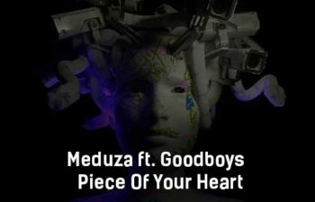 meduza-ft-goodboys-piece-of-your-heart-klip-pesni