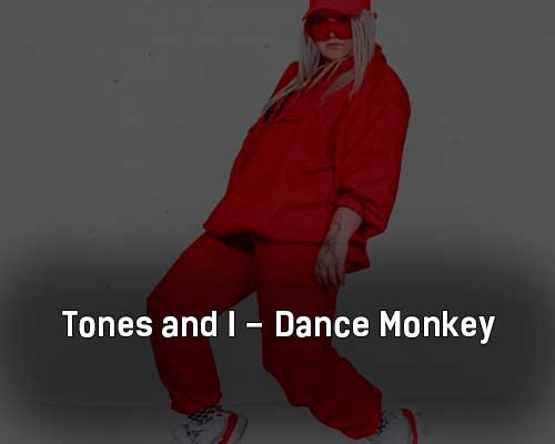 tones-and-i-dance-monkey-klip-pesni