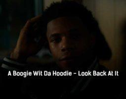 a-boogie-wit-da-hoodie-look-back-at-it-klip-pesni