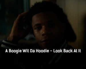 a-boogie-wit-da-hoodie-look-back-at-it-klip-pesni