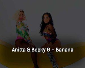 anitta-becky-g-banana-klip-pesni