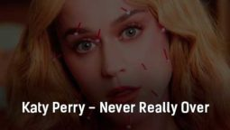 katy-perry-never-really-over-klip-pesni