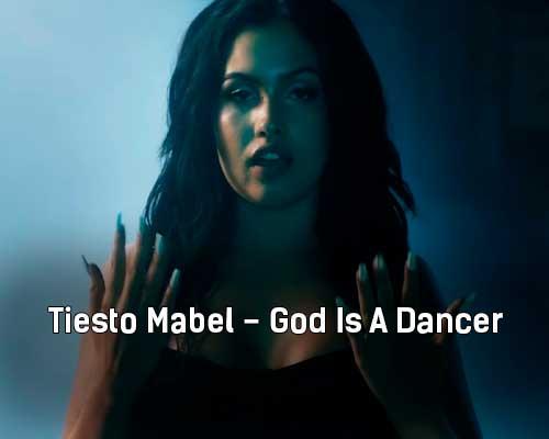 tiesto-mabel-god-is-a-dancer-klip-pesni
