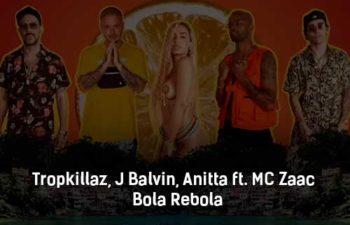 tropkillaz-j-balvin-anitta-ft-mc-zaac-bola-rebola-klip-pesni
