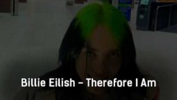 billie-eilish-therefore-i-am-klip-pesni