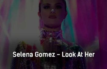 selena-gomez-look-at-her-now-klip-pesni