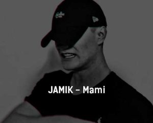 jamik-mami-tekst-i-klip-pesni