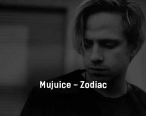 mujuice-zodiac-tekst-i-klip-pesni