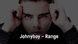 johnyboy-range-tekst-i-klip-pesni