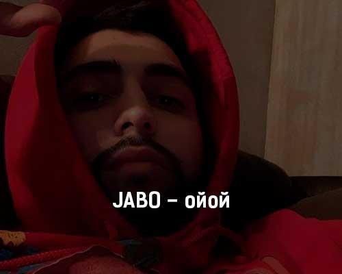 jabo-ojoj-tekst-i-klip-pesni