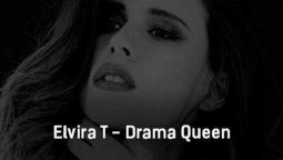 elvira-t-drama-queen-tekst-i-klip-pesni
