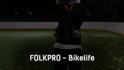 folkpro-bikelife-tekst-i-klip-pesni