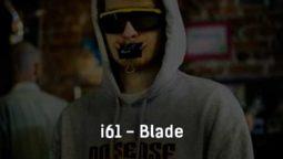 i61-blade-tekst-i-klip-pesni