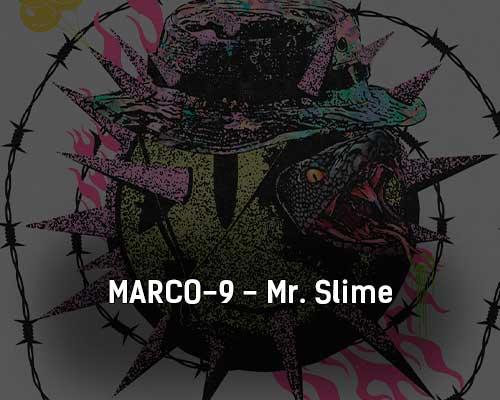 marco-9-mr-slime-tekst-i-klip-pesni