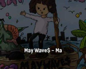 may-wave-ma-tekst-i-klip-pesni
