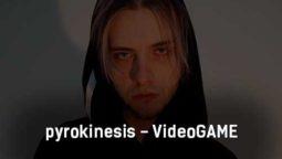 pyrokinesis-videogame-tekst-i-klip-pesni