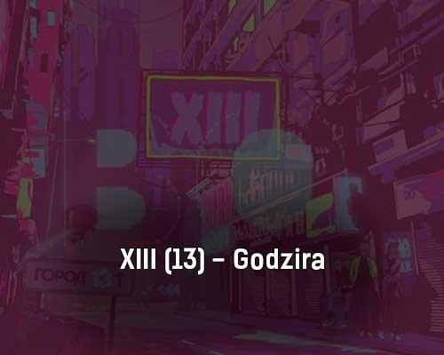 xiii-13-godzira-tekst-i-klip-pesni