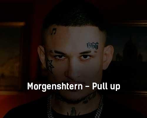 morgenshtern-pull-up-tekst-i-klip-pesni