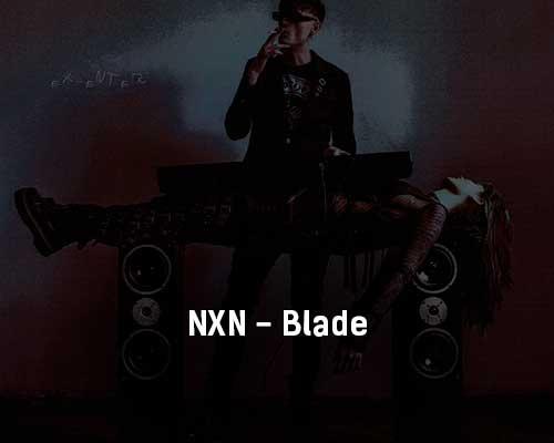 nxn-blade-tekst-i-klip-pesni