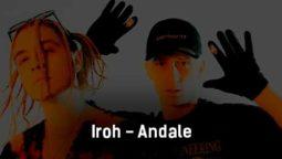 iroh-andale-tekst-i-klip-pesni