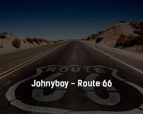 johnyboy-route-66-tekst-i-klip-pesni