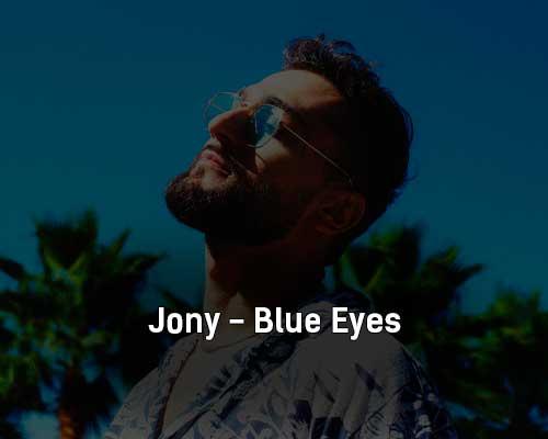 jony-blue-eyes-tekst-i-klip-pesni