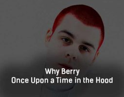 why-berry-once-upon-a-time-in-the-hood-tekst-i-klip-pesni