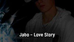 jabo-love-story-tekst-i-klip-pesni