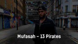 mufasah-13-pirates-tekst-i-klip-pesni