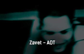 zavet-aot-tekst-i-klip-pesni